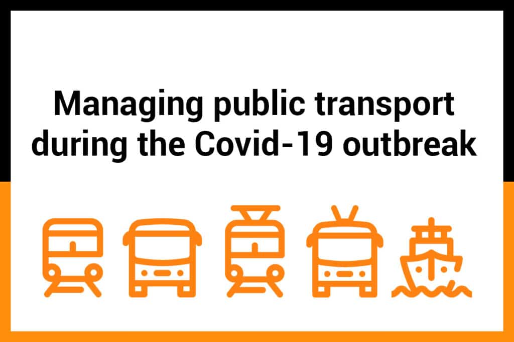 Managing public transport during the Covid-19 outbreak